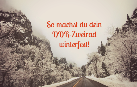 DDR Zweirad winterfest