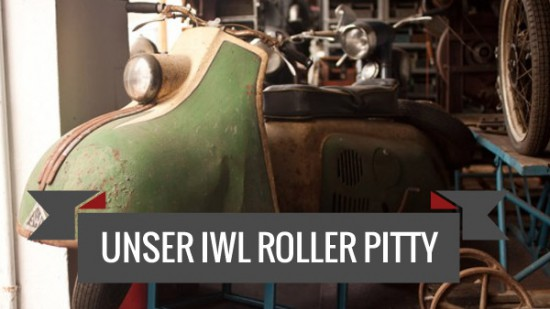 Unser IWL Roller Pitty